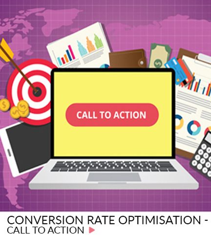 Conversion rate optimisation – Call to action best practice
