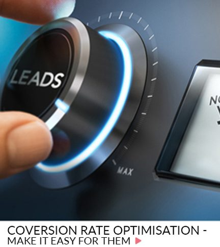 Conversion Rate Optimisation – Make it easy for them