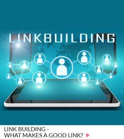 Link building – What makes a good link