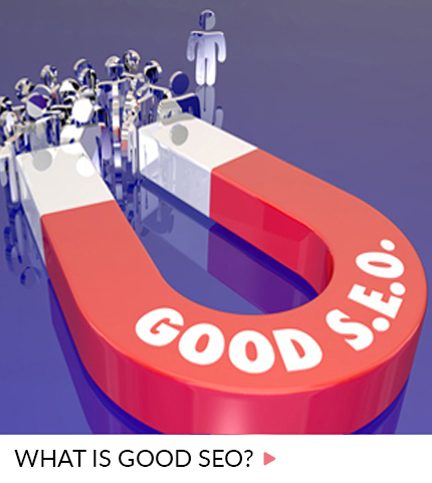 SEO – What is good SEO