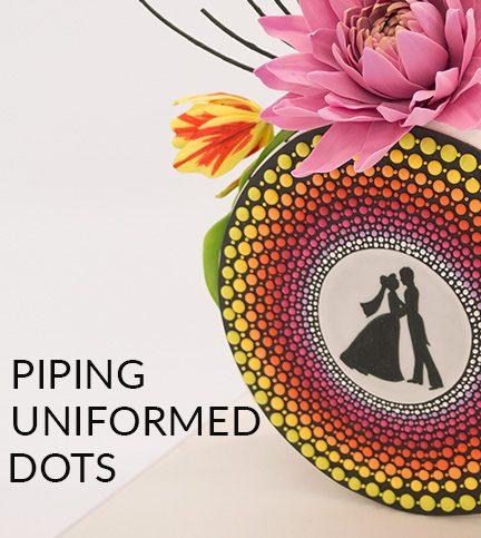 Piping uniformed dots
