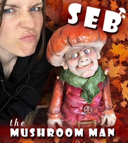 Seb The Mushroom Man
