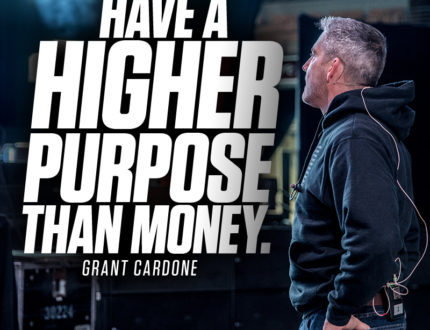 19. Have a higher purpose than money